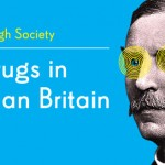 Wellcome Collection – Drugs in Victorian Britain 2 day Symposium