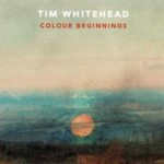 Jazz Club Soho – Tim Whitehead, 'Colour Beginnings'