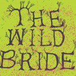 Lyric – The Wild Bride