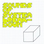 Proud Camden – Sounds of System Breakdown