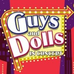 Cadogan Hall – Guys and Dolls in concert