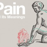 Wellcome Collection – Pain & its meanings