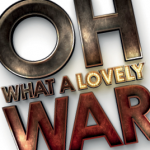 TRSE – Oh What a Lovely War