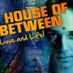 The House of in Between