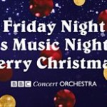 BBC Concert Orchestra – Friday Night is Music Night: Merry Christmas!