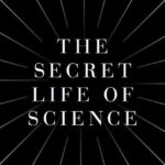 The Royal Instituition – The Secret life Of Science