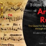 Fount and Origin – Anglia Rubet – The Quest for English Polyphony through the 15th Century